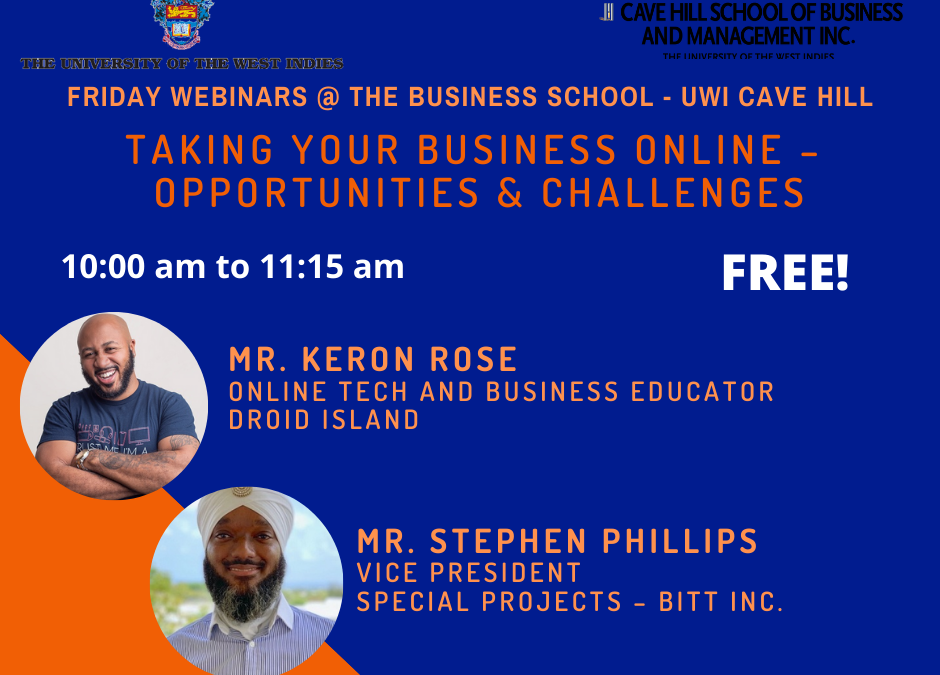Webinar 10: Taking Your Business Online – Opportunities and Challenges